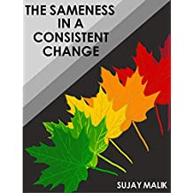 The Sameness in a Consistent Change