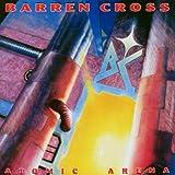 Songtexte von Barren Cross - Atomic Arena