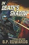 In Death's Shadow: Spiral War Book 2