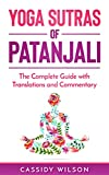 #9: Yoga Sutras of Patanjali: The Complete Guide with Translations and Commentary