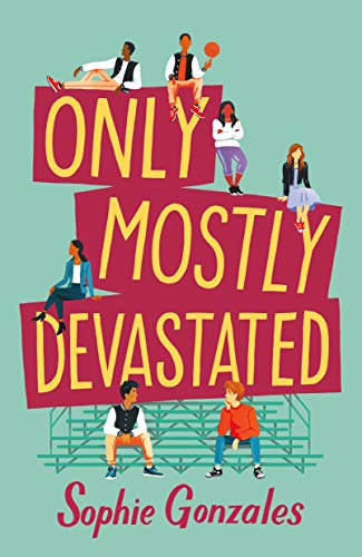 Only Mostly Devastated: A Novel (English Edition) eBook ...