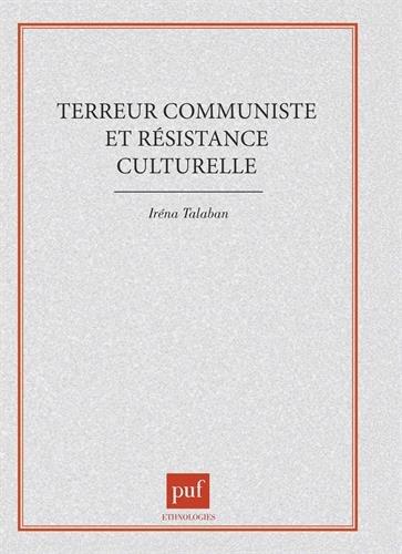 Terreur communiste et résistance cultur...