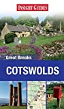 Insight Guides: Great Breaks Cotswold (Insight Great Breaks)