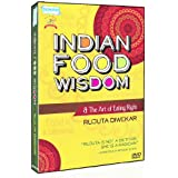 Indian Food Wisdom And The Art Of Eating Right By Rujuta Diwekar