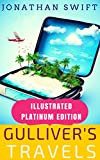 Gulliver's Travels: Illustrated Platinum Edition (Classic Bestselling Fiction Books)