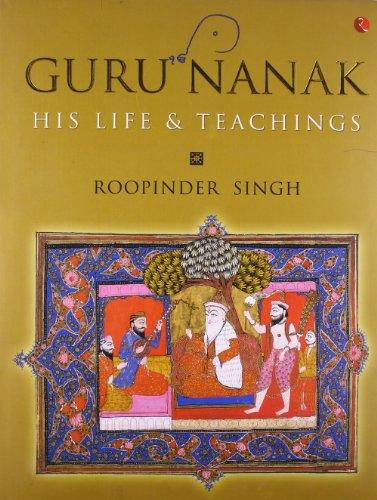 Guru Nanak: His Life and Teachings por Roopinder Singh
