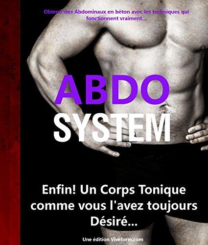 ABDO SYSTEM: Enfin! Un Corps Tonique comme vous l'avez toujours Désiré... par  Gérald Deletienne