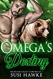 Omega's Destiny (The Blood Legacy Chronicles Book 3)