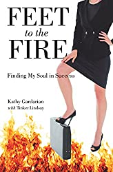 Feet to the Fire: Finding My Soul in Success