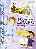 Educazione all'affettività. Con CD Audio
