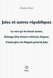 Jules et autres républiques