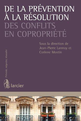 De la prévention à la résolution des conflits en copropriété (Prévenir, négocier, résoudre)
