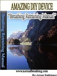 Amazing DIY Breathing Device (English Edition)