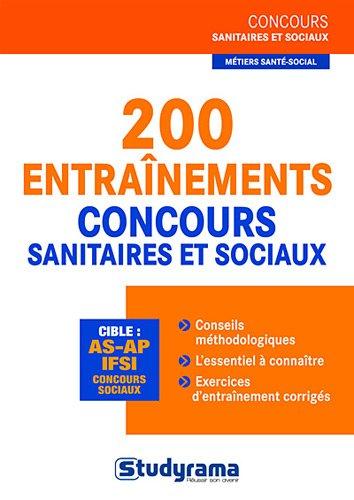 200 entraînements aux concours sanitaires et sociaux par Cécile Bouye