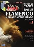Metodo de Cante Y Baile Flamenco Y Su Acompanamiento, Vol.1 (Voice & Guitar) Guitare+CD
