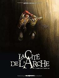 La Cité de l'Arche, Tome 3 : Lumière morte/Lumière vive