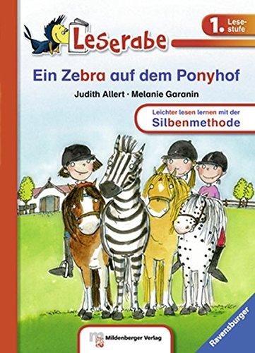 Leserabe mit Mildenberger Silbenmethode: Ein Zebra auf dem Ponyhof