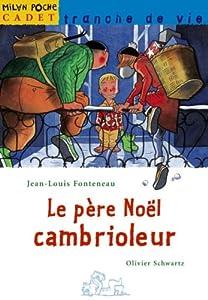 """Afficher """"Père Noël cambrioleur (Le)"""""""
