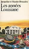 Les années Louisiane