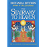 The Stairway to Heaven (Book II): The Second Book of the Earth Chronicles: 2