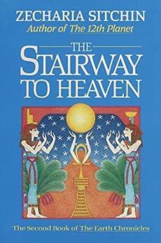 The Stairway to Heaven (Book II) par [Sitchin, Zecharia]