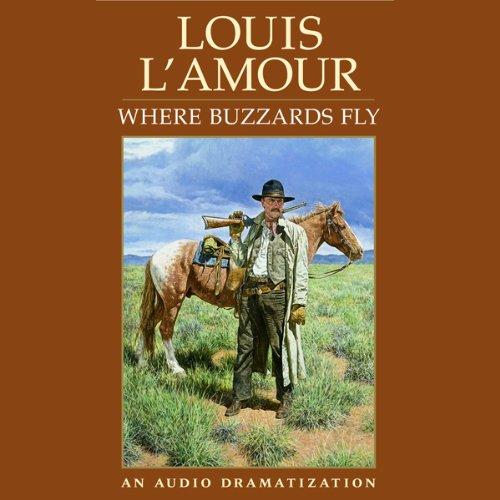 Where Buzzards Fly (Dramatized)  Audiolibri