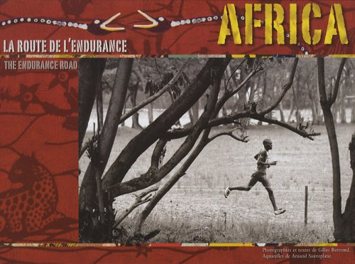Africa : La route de l'endurance, édition bilingue français-anglais