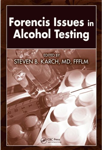 Forensic Issues in Alcohol Testing (English Edition)