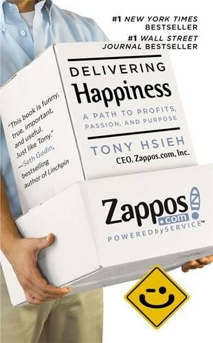 Delivering Happiness: A Path to Profits, Passion, and Purpose.
