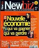 NEWBIZ [No 1] du 01/07/2000 - NOUVELLE ECONOMIE - QU VA GAGNER - QUI VA PERDRE - DANIEL BERNARD - JEFF BEZOS - PIERRE ALZON PINAULT PEUT-IL GAGNER LA BATAILLE DU WEB LA VOITURE DE L'ERRE INTERNET LES MEILLEURS SITES POUR S'INFORMER SUR LA BOURSE LES PIEGES DU RECRUTEMENT EN LIGNE...