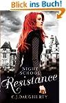 Night School: Resistance: Number 4 in...