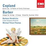 Copland: Quiet City; 8 Poems of Emily Dickinson/Barber: Adagio for Strings, Op. 11; Knoxville - Summer of 1915; 2 Songs from Opus 13 by Barbara Hendricks (2006-03-21j