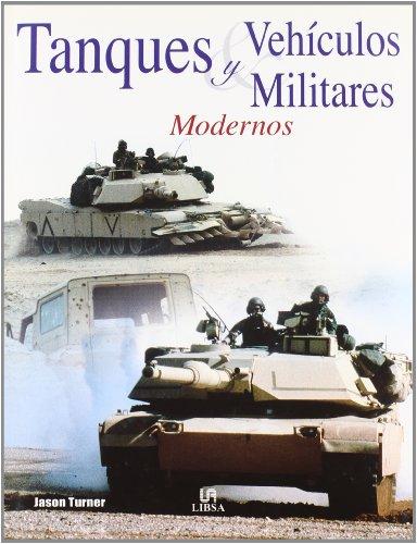 Tanques y vehiculos militares modernos por Jason Turner