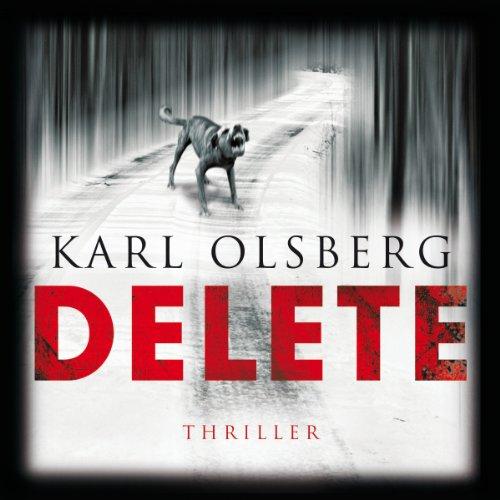 Buchseite und Rezensionen zu 'Delete' von Karl Olsberg