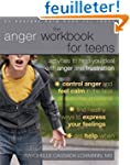The Anger Workbook for Teens: Activit...