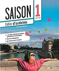 Saison: Band 1: A1+ - Cahier d'activités mit CD (Edelsa)