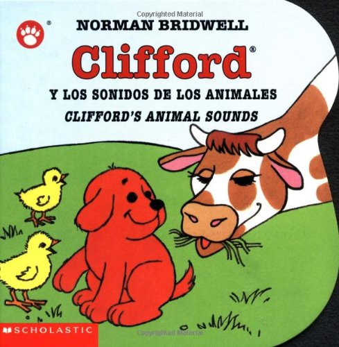 Clifford y los Sonidos de los Animales (Clifford the Big Red Dog) por Norman Bridwell