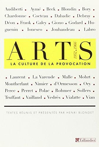 Arts La Culture De La Provocation 1952 1966 [Pdf/ePub] eBook