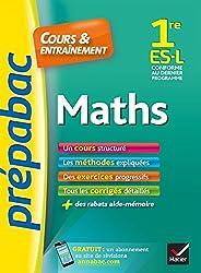 Maths 1re ES, L - Prépabac Cours & entraînement: cours, méthodes et exercices progressifs (première ES, L)