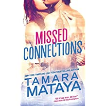 Missed Connections (Summer Love) by Tamara Mataya (2016-06-07)