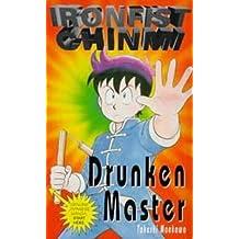 Drunken Master (Ironfist Chinmi - Kung Fu Boy) by Takeshi Maekawa (1996-04-25)