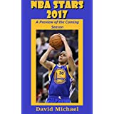 NBA Stars 2017: A Preview of the Coming Season (English Edition)