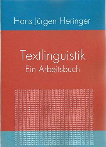 Textlinguistik: Ein Arbeitsbuch