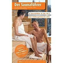 Region 5.6: Frankfurt, Wiesbaden, Gießen, Darmstadt & Aschaffenburg - Der regionale Saunaführer mit Gutscheinen (Der Saunaführer / Die regionalen Saunaführer mit Gutscheinen)