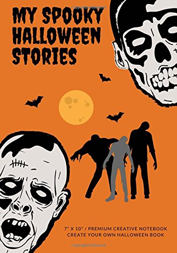 (My Spooky Halloween Stories: Create Your Own Halloween Book, 100 Pages, Jack O'Lantern Orange (Campfire Stories))