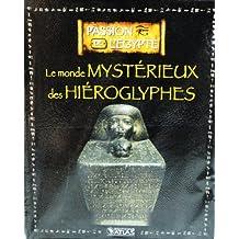 """Livre Edition ATLAS PASSION DE L'EGYPTE """" Le monde mystérieux des Hiéroglyphes """""""