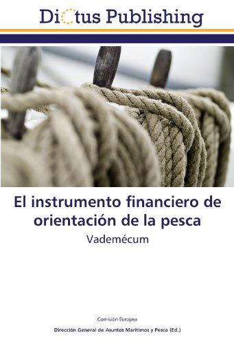El instrumento financiero de orientación de la pesca: Vademécum