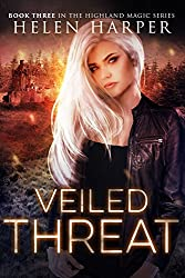 Veiled Threat (Highland Magic Book 3) (English Edition)