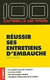 REUSSIR SES ENTRETIENS D'EMBAUCHE