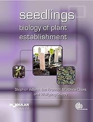Seedlings: Biology of Plant Establishment (Modular Texts)
